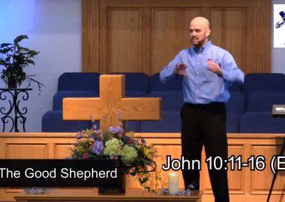 The Good Shepherd – Pastor Tim Ingle