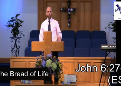 The Bread of Life – Pastor Tim Ingle