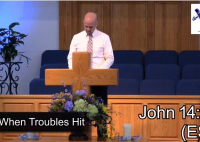 When Troubles Hit – Pastor Tim Ingle